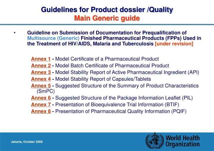 Guidelines for Product dossier /Quality