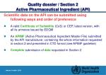 quality dossier section 2 active pharmaceutical ingredient api