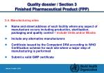 quality dossier section 3 finished pharmaceutical product fpp12