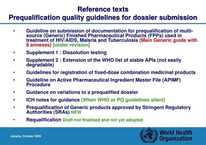 Reference texts prequalification quality guidelines for dossier submission