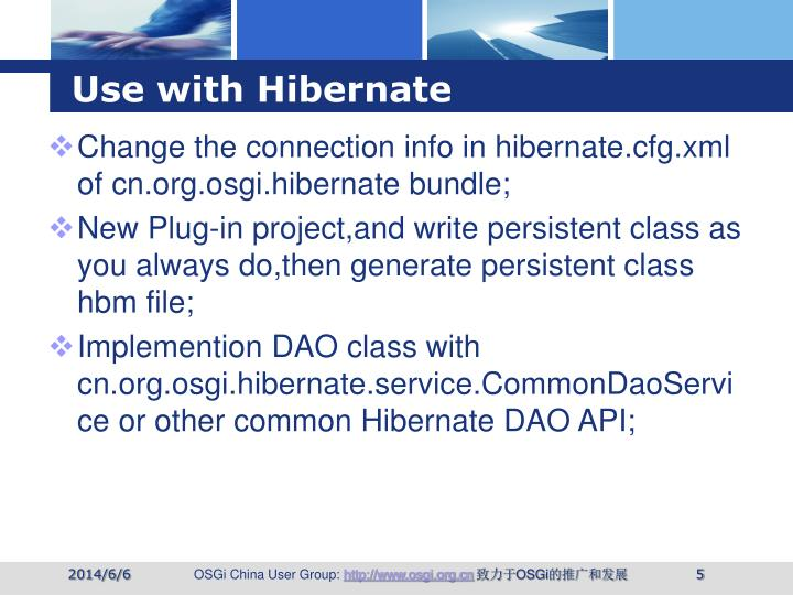 Use with Hibernate