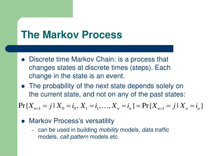 The Markov Process