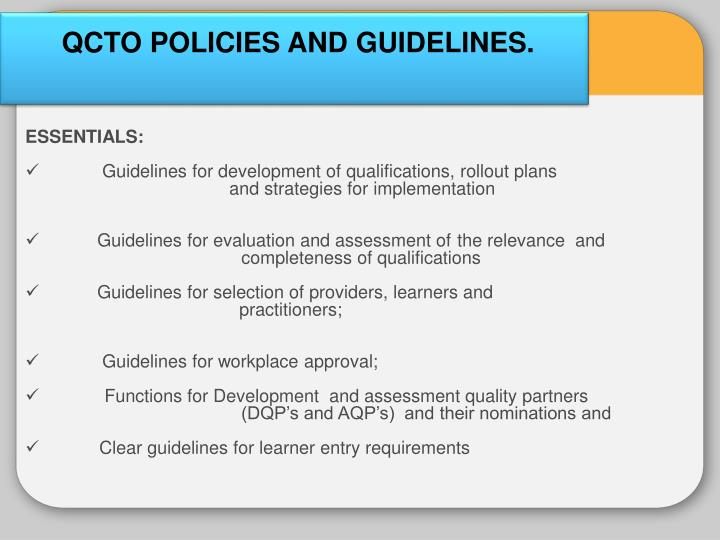 QCTO POLICIES AND GUIDELINES.