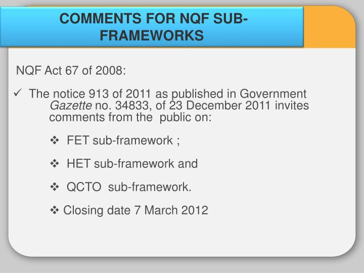 COMMENTS FOR NQF SUB-FRAMEWORKS