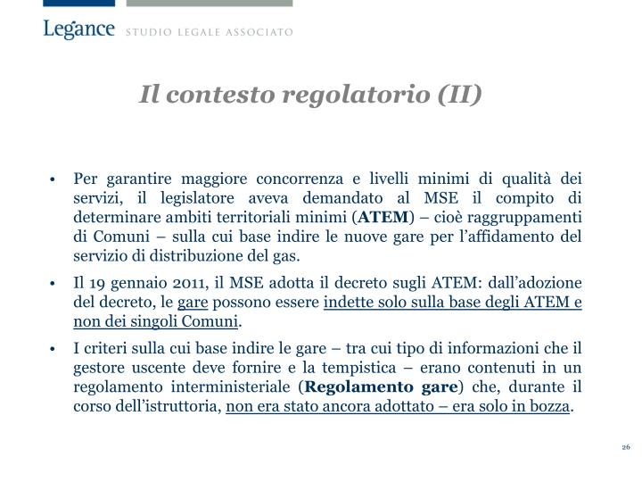 Il contesto regolatorio (II)
