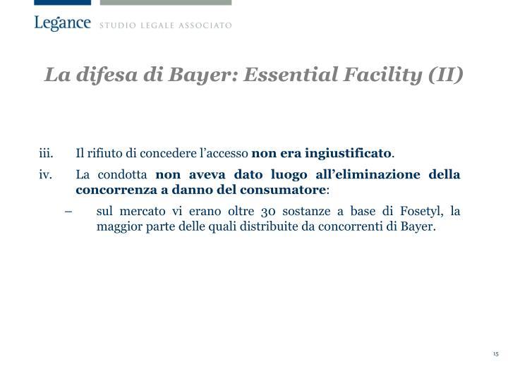 La difesa di Bayer: Essential Facility (II)