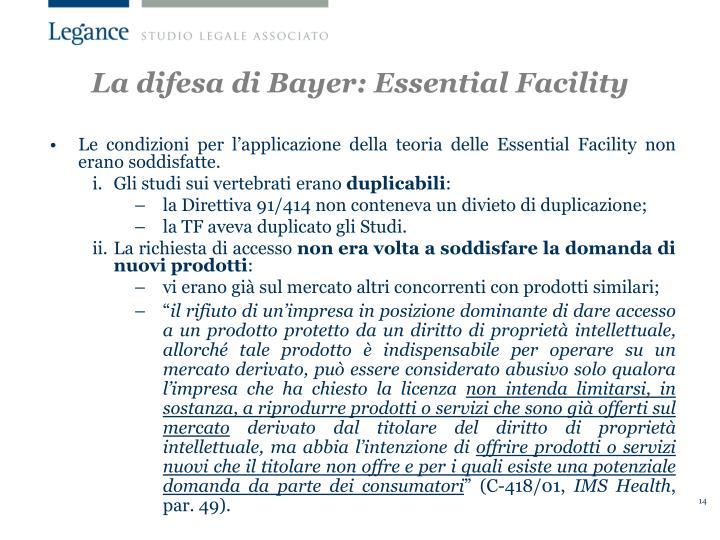 La difesa di Bayer: Essential Facility