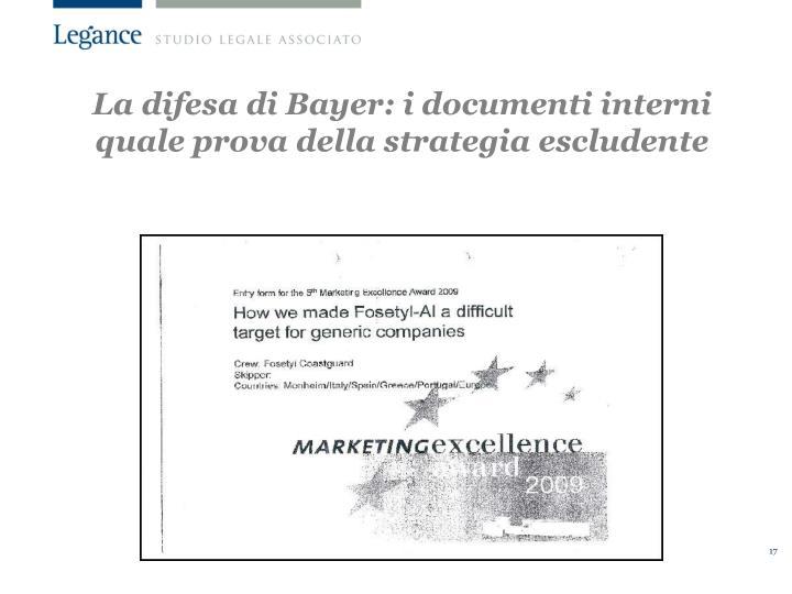 La difesa di Bayer: i documenti interni quale prova della strategia escludente