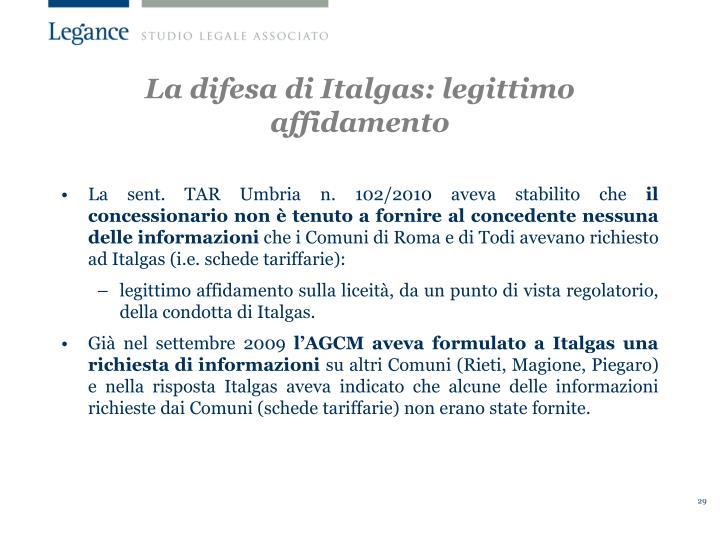 La difesa di Italgas: legittimo affidamento