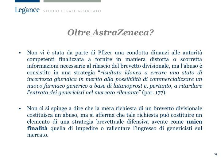 Oltre AstraZeneca?