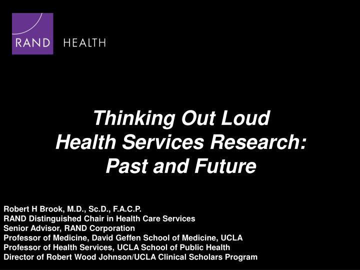 thinking out loud health services research past and future