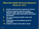 what has health services research done for you1