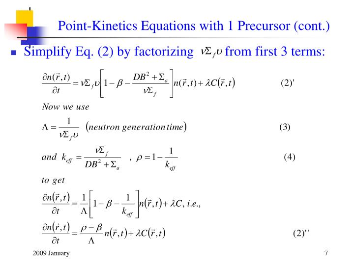 Point-Kinetics Equations with 1 Precursor (cont.)