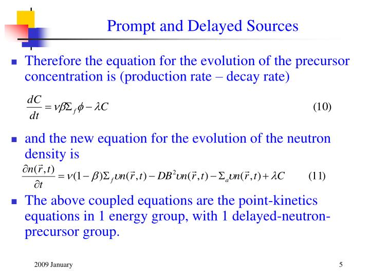 Prompt and Delayed Sources
