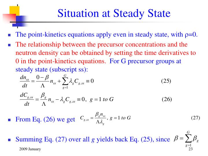 Situation at Steady State