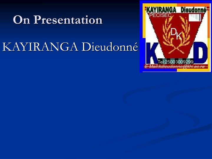 On Presentation
