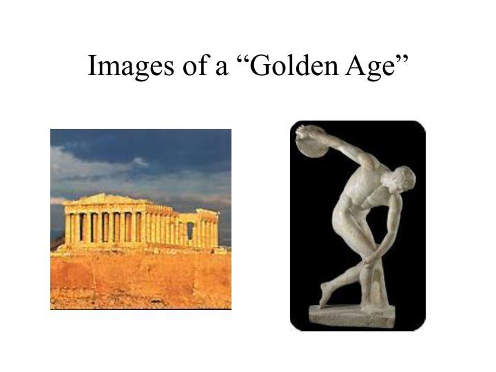 Images of a golden age