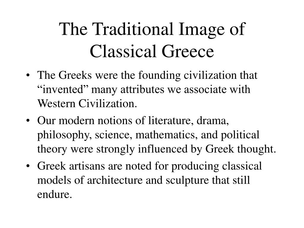 The Traditional Image of Classical Greece