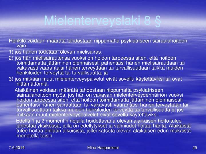 Mielenterveyslaki 8 §