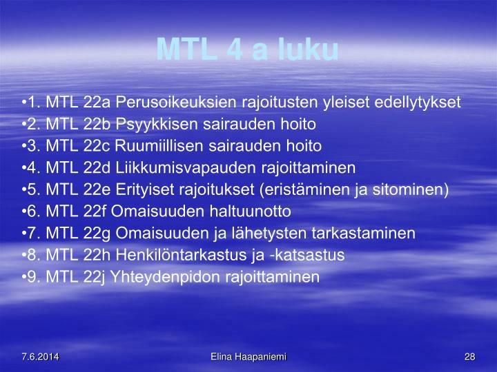 MTL 4 a luku