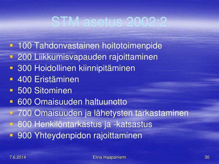 STM asetus 2002:2
