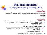 rational imitation gergely bekkering kiraly 2002