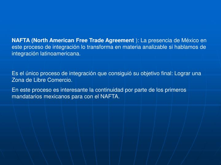 NAFTA (North American Free Trade Agreement
