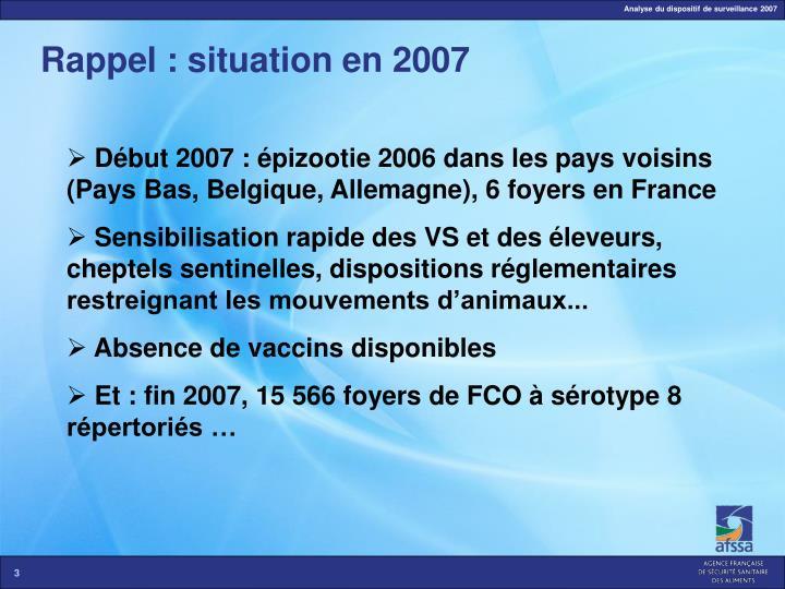 Rappel : situation en 2007