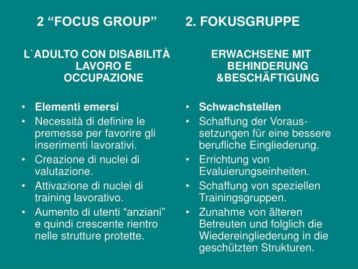 "2 ""FOCUS GROUP"""