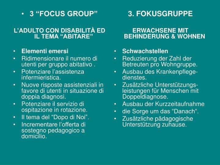 "3 ""FOCUS GROUP"""