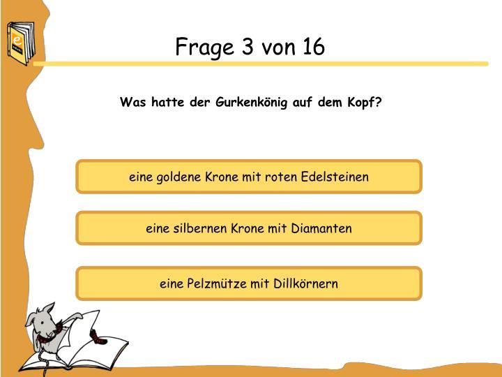 Frage 3 von 16