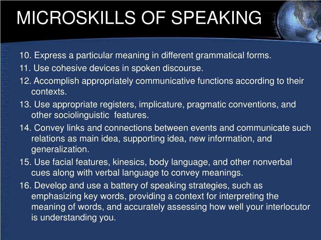 MICROSKILLS OF SPEAKING