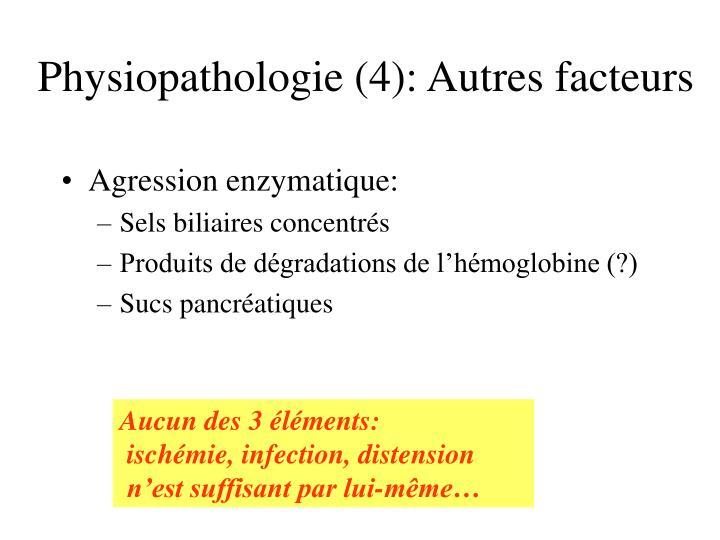 Physiopathologie (4): Autres facteurs
