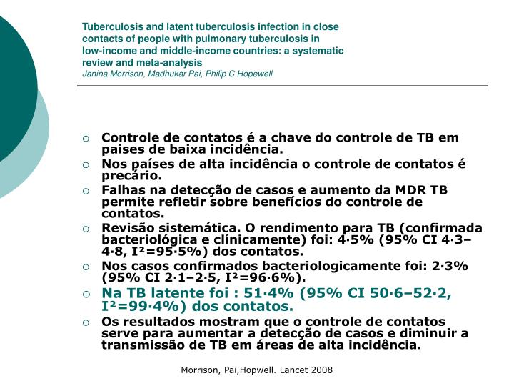 Tuberculosis and latent tuberculosis infection in close