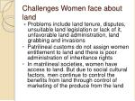 challenges women face about land