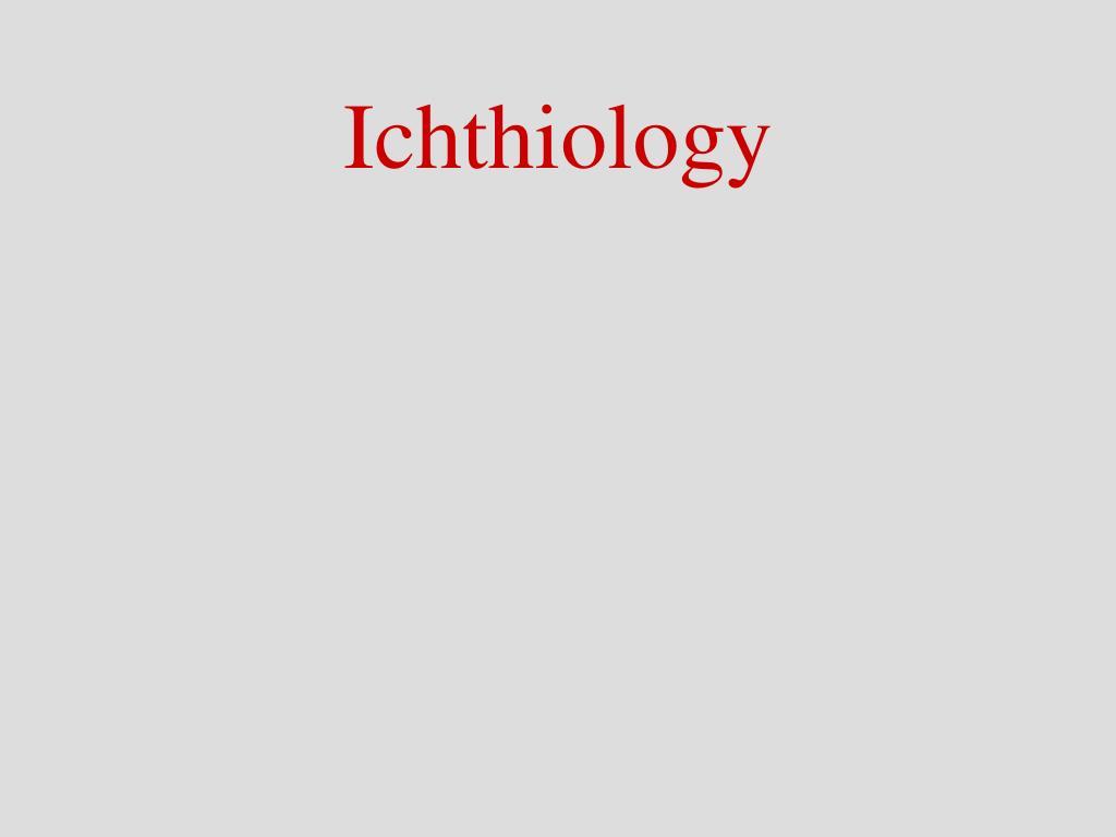Ichthiology