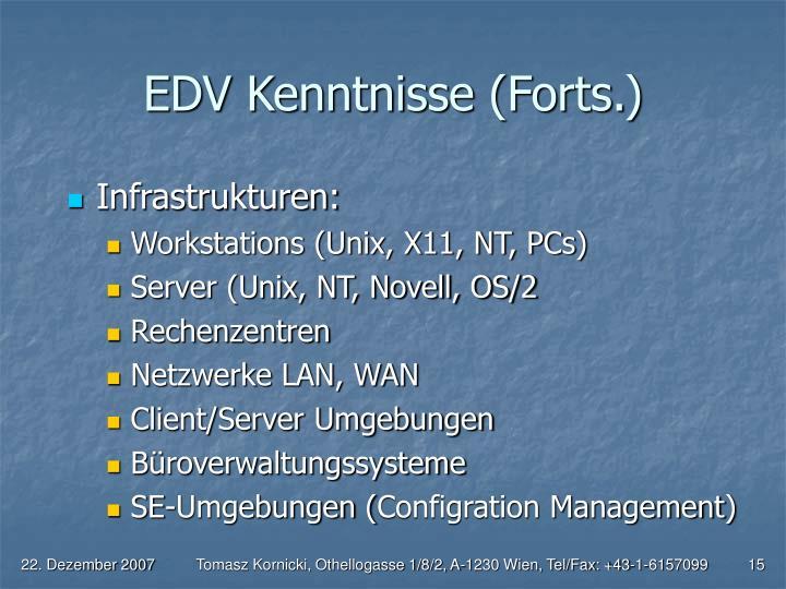 EDV Kenntnisse (Forts.)