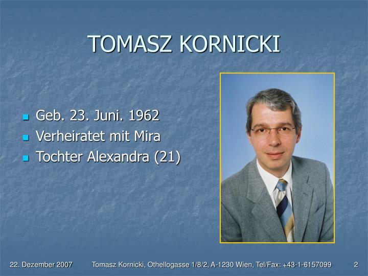 TOMASZ KORNICKI