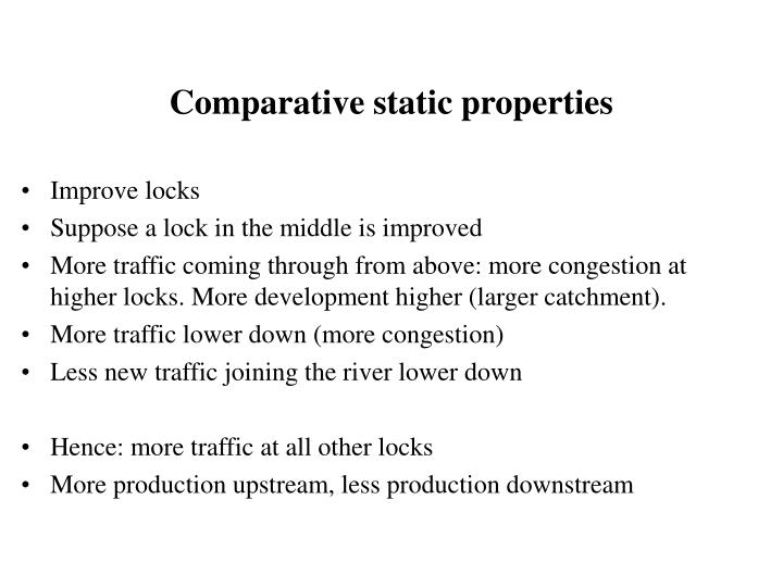 Comparative static properties