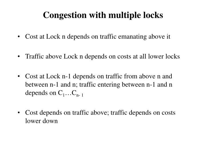 Congestion with multiple locks