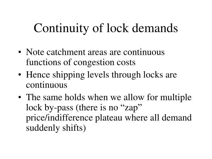 Continuity of lock demands