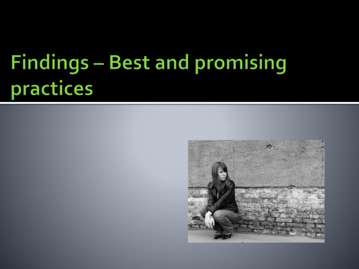 Findings – Best and promising practices