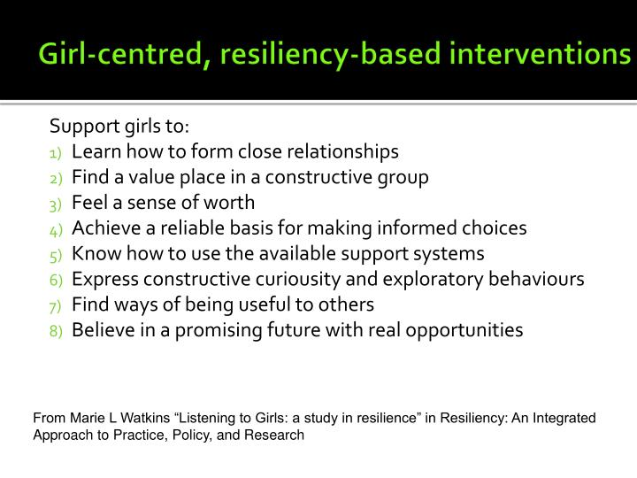 Girl-centred, resiliency-based interventions