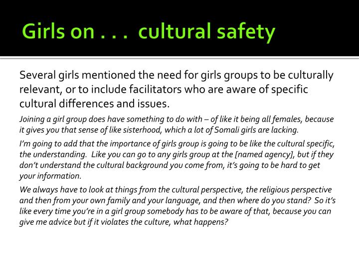 Girls on . . .  cultural safety