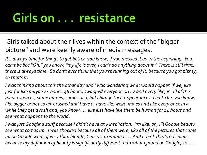 Girls on . . .  resistance
