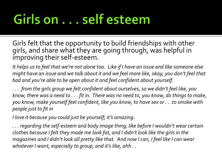 Girls on . . . self esteem