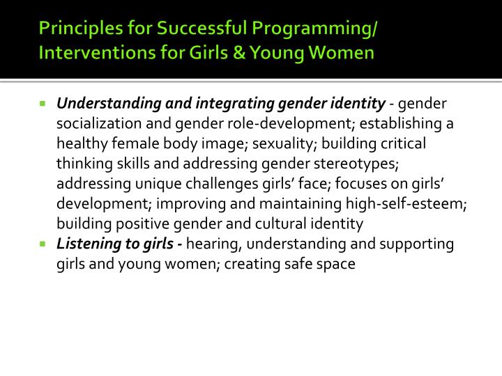 Principles for Successful Programming/ Interventions for Girls & Young Women