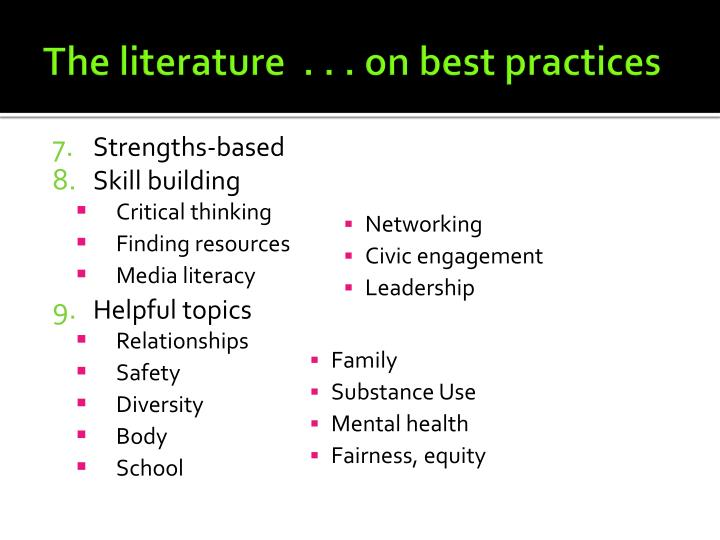 The literature  . . . on best practices