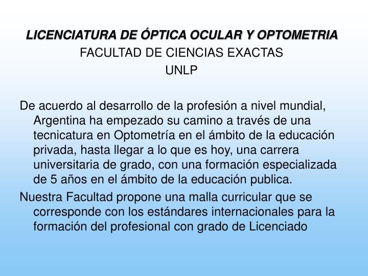 LICENCIATURA DE ÓPTICA OCULAR Y OPTOMETRIA