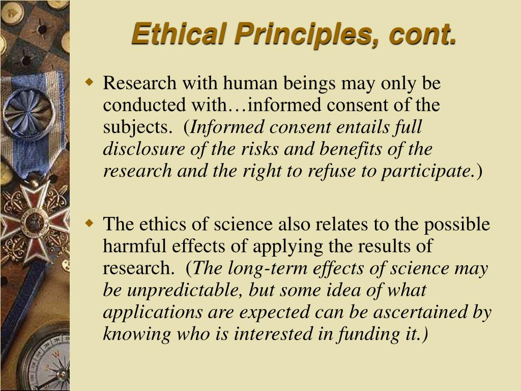 Ethical Principles, cont.